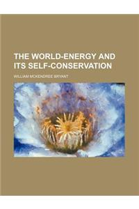 The World-Energy and Its Self-Conservation