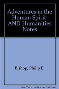 Adventures in Humn Spirit& Humanities Notes