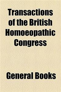 Transactions of the British Homoeopathic Congress