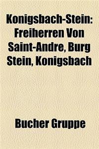 Konigsbach-Stein: Freiherren Von Saint-Andre, Burg Stein, Konigsbach
