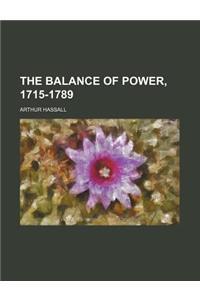 The Balance of Power, 1715-1789