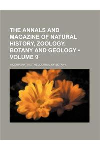 The Annals and Magazine of Natural History, Zoology, Botany and Geology (Volume 9); Incorporating the Journal of Botany