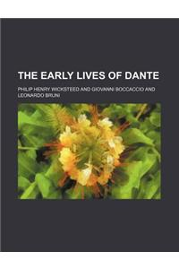 The Early Lives of Dante