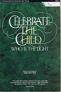 Celebrate the Child