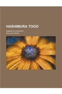 Hashimura Togo; Domestic Scientist