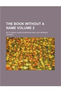 The Book Without a Name Volume 2