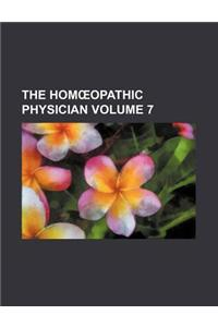 The Hom Opathic Physician Volume 7
