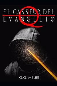 El casseur del Evangelio Q