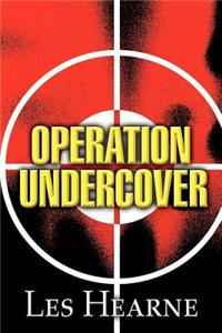 Operation Undercover