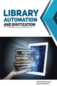 Library Automation and Digitization