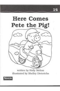 Saxon Phonics & Spelling 1: Decodeable Reader Here Comes Pete the