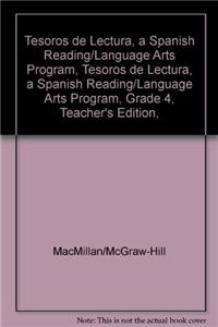 Tesoros de Lectura, a Spanish Reading/Language Arts Program, Grade 4, Teacher's Edition, Unit 1, Book, with Bookmark & Brochures