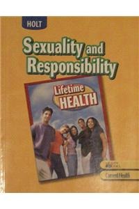 Lifetime Health: Student Edition Sexuality and Responsibility 2007