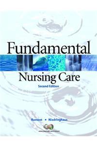 Fundamental Nursing Care [With Study Guide]