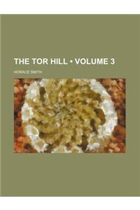 The Tor Hill (Volume 3)