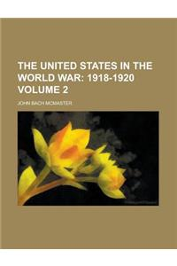 The United States in the World War Volume 2