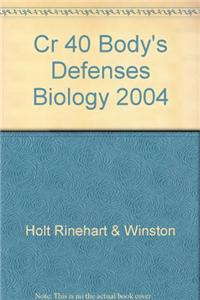 Cr 40 Body's Defenses Biology 2004