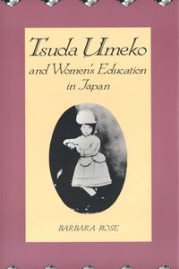 Tsuda Umeko and Women's Education in Japan