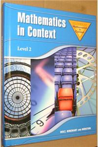 Holt Math in Context: Level 2 Student Edition Grade 7 2006