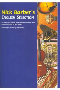 Nick Barber's English Selection: 95 Tunes with Chords, from English Traditional Music Sessions