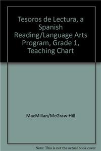 Tesoros de Lectura, a Spanish Reading/Language Arts Program, Grade 1, Teaching Chart