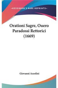 Orationi Sagre, Ouero Paradossi Rettorici (1669)