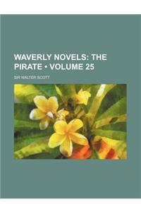 Waverly Novels (Volume 25); The Pirate