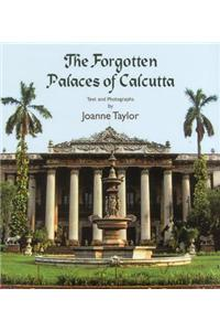 Forgotten Palaces Of Calcutta