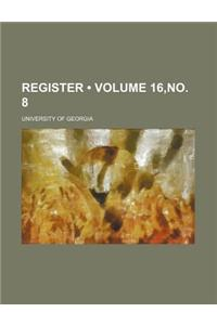 Announcement; With a Register of Officers & Students Volume 16, No. 8