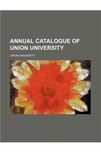 Annual Catalogue of Union University