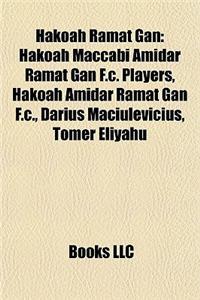 Hakoah Ramat Gan: Hakoah Maccabi Amidar Ramat Gan F.C. Players, Hakoah Amidar Ramat Gan F.C., Darius Maciulevi Ius, Tomer Eliyahu