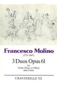 Molino: 3 Duos Op. 61 (Violin (Flute or Oboe) & Guitar)