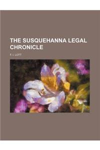 The Susquehanna Legal Chronicle