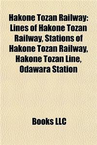 Hakone Tozan Railway: Lines of Hakone Tozan Railway, Stations of Hakone Tozan Railway, Hakone Tozan Line, Odawara Station