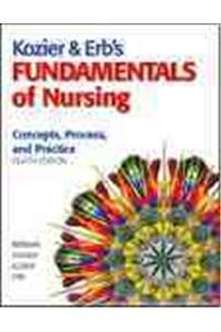 Kozier & Erb's Fundamentals of Nursing Value Pack (Includes Prentice Hall Real Nursing Skills: Intermediate to Advanced Nursing Skills & Prentice Hall