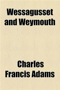 Wessagusset and Weymouth