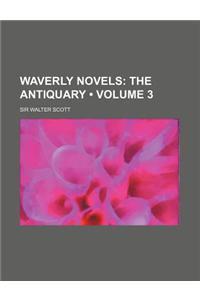 Waverly Novels (Volume 3); The Antiquary