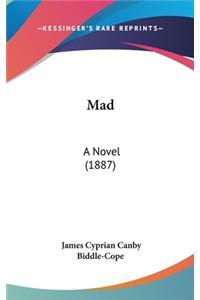Mad: A Novel (1887)