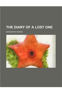 The Diary of a Lost One
