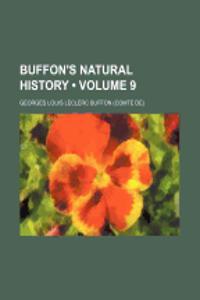 Buffon's Natural History (Volume 9)