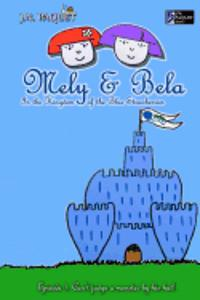 Mely & Bela in the Kingdom of the Blue Strawberries