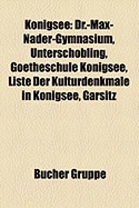 Knigsee: Dr.-Max-Nder-Gymnasium, Unterschbling, Goetheschule Knigsee, Liste Der Kulturdenkmale in Knigsee, Garsitz