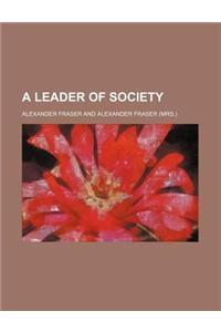 A Leader of Society