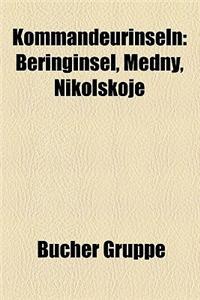 Kommandeurinseln: Beringinsel, Medny, Nikolskoje