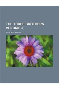The Three Brothers Volume 3
