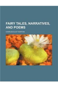 Fairy Tales, Narratives, and Poems