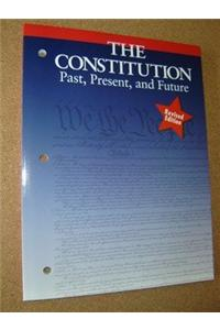 Holt American Civics: Consitution - Past/Present/Future Grades 9-12