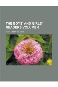 The Boys' and Girls' Readers Volume 6