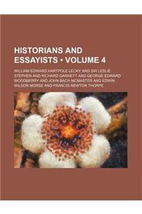Historians and Essayists (Volume 4)