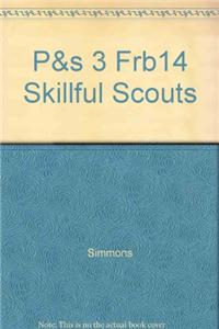 P&s 3 Frb14 Skillful Scouts